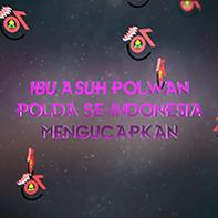 Ibu Asuh Polwan Republik Indonesia Beserta Ibu Asuh Polwan Polda se-Indonesia