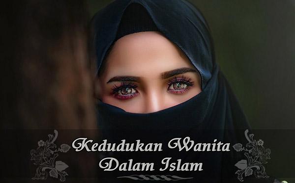 Kedudukan Wanita Dalam Islam a